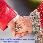 Ever Wondered How Long 'Arranged Marriages'  Couples Wait To Have Sex?