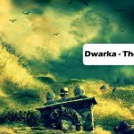 SOME FACTS ABOUT DWARKA CITY