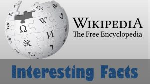 Facts About Wikipedia