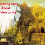 18 Amazing Facts About Golden Lanka