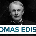 Some Unknown Facts About Thomas Edison