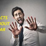 FACTS ABOUT FEAR