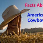 10 Amazing Facts About American Cowboys