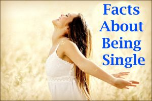 Facts About Being Single
