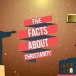 11 Interesting Facts About Christianity
