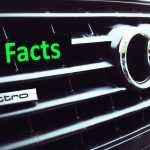 8 Amazing Audi Facts You Probably Didn't Know