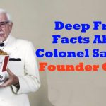 10 Deep Fried Colonel Sanders Facts