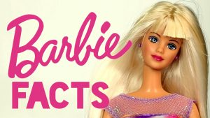 Facts About Barbie