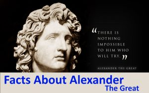 Facts About Alexander The Great