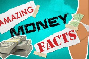 Facts About Money