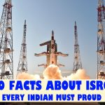 10 FACTS ABOUT ISRO EVERY INDIAN MUST PROUD